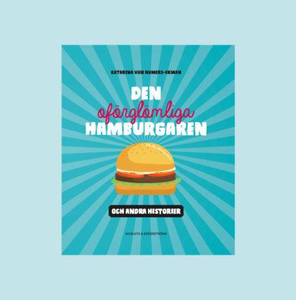 Den oförglömliga hamburgaren